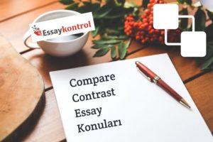 compare contrast essay konuları topics