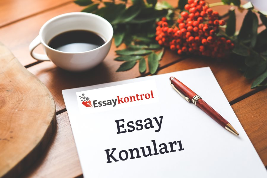 Essay Konuları (Güncel & Klasik)